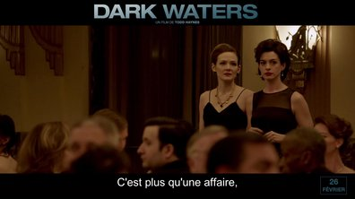 Featurette DARK WATERS – Sous la surface