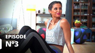 Je m'entraine avec Malika Menard - Episode 3