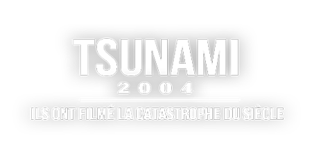 logo Tsunami 2004 : ils ont filmé la catastrophe du siècle