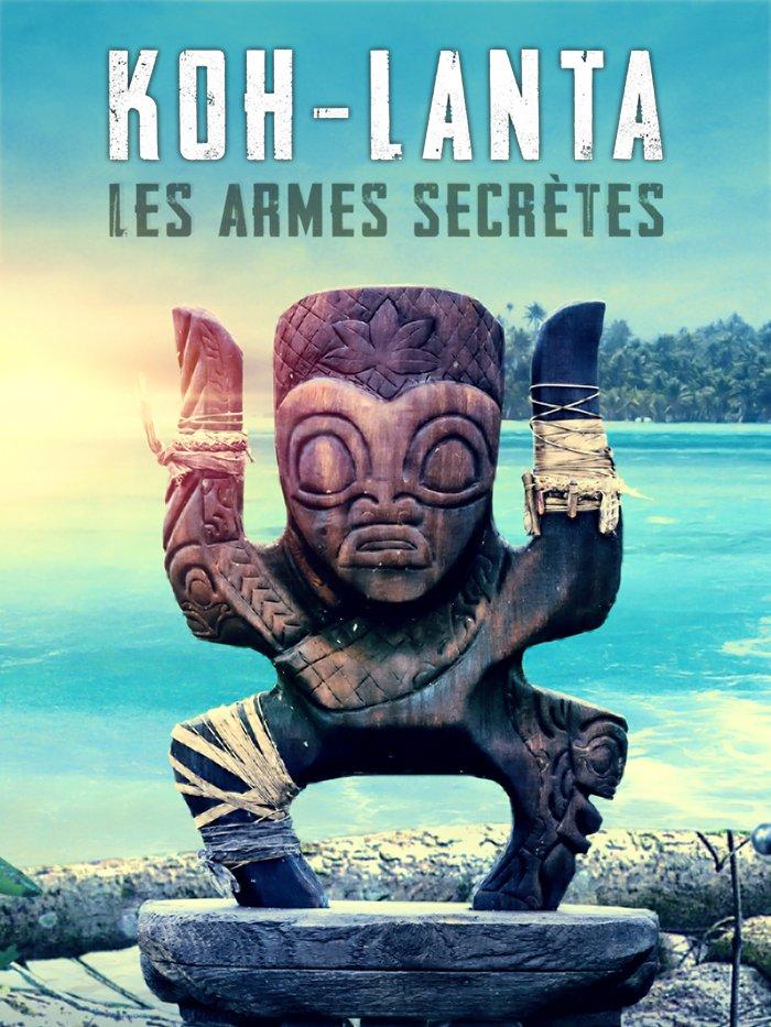 Koh-Lanta : Les Armes Secrètes
