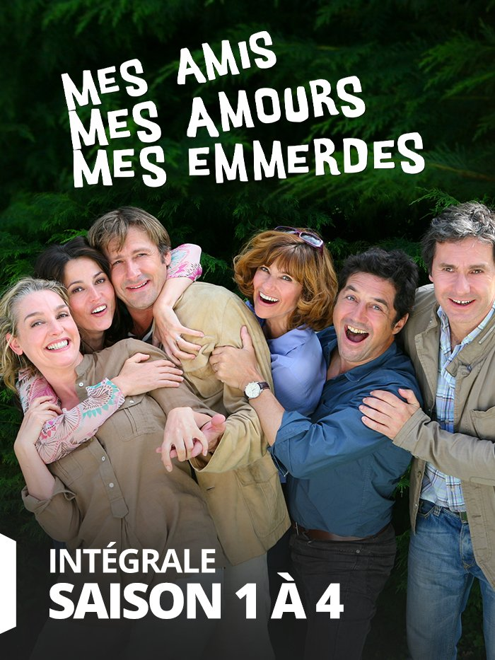 Mes amis, mes amours...