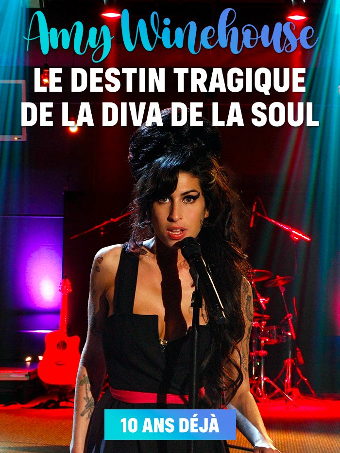 Amy Winehouse : 10 ans déjà, le destin tragique de la diva de la soul