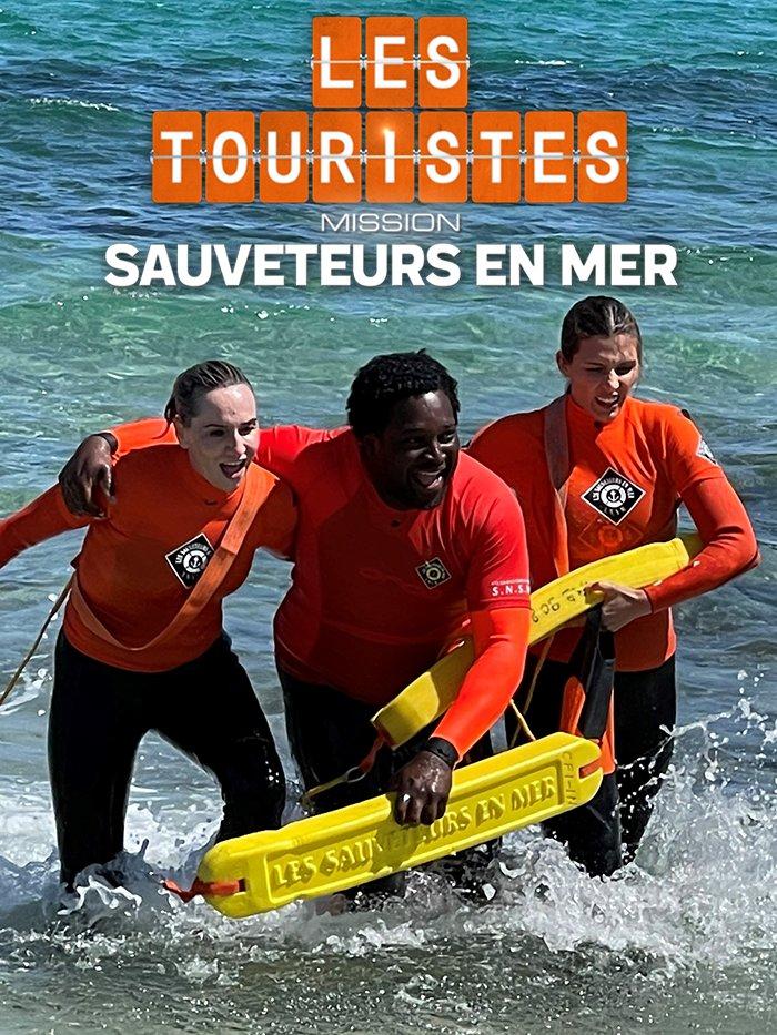 Les Touristes : Mission Sauveteurs en mer