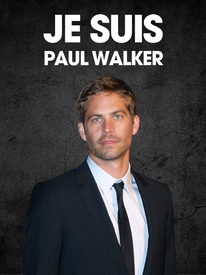 Je suis Paul Walker