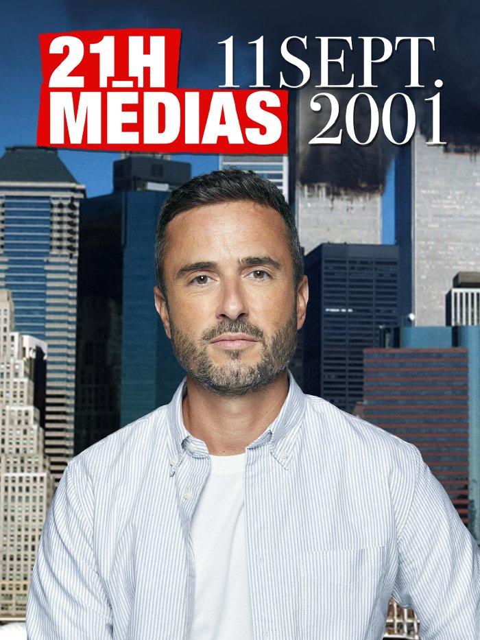 21h Médias  : 11 septembre 2001