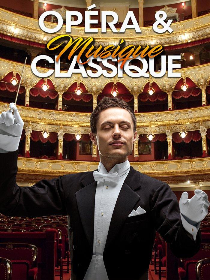 Opéra & Musique classique