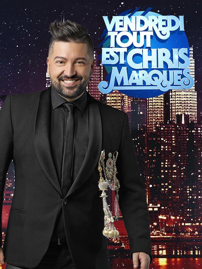 VTEP - Vendredi, tout est Chris Marques