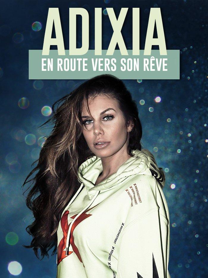 Adixia, en route vers son rêve