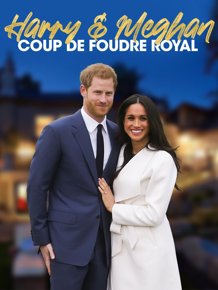Harry et Meghan : coup de foudre royal