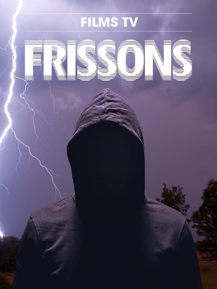 Frissons - Téléfilms
