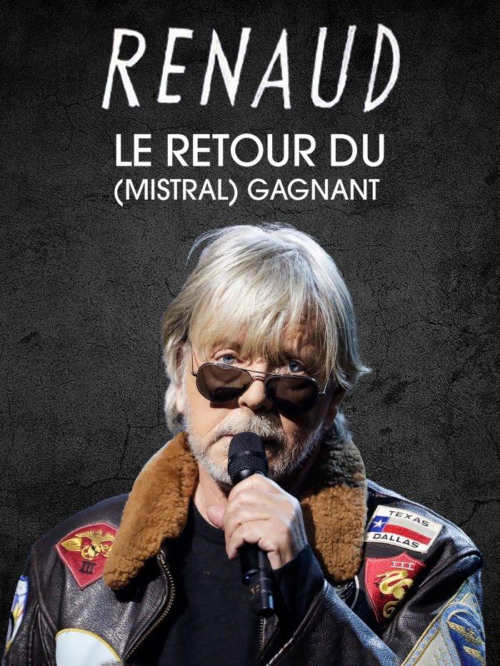 Renaud - Le retour du Mistral gagnant