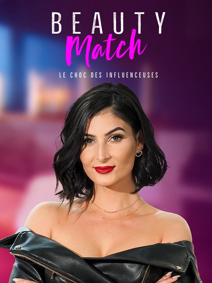Beauty Match, le choc des influenceuses