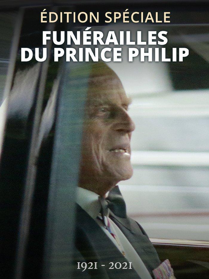 Edition Spéciale - Funérailles du Prince Philip