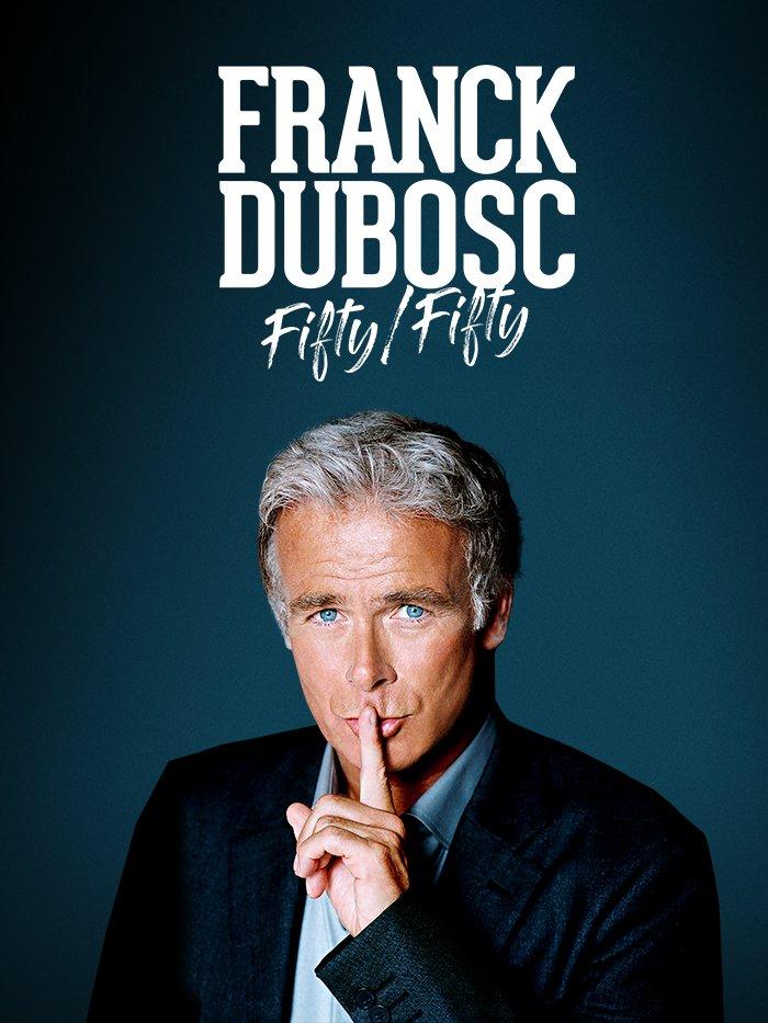 Franck Dubosc - Fifty/Fifty - En direct de la salle Pleyel