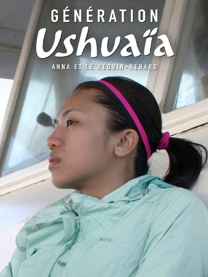Génération Ushuaïa