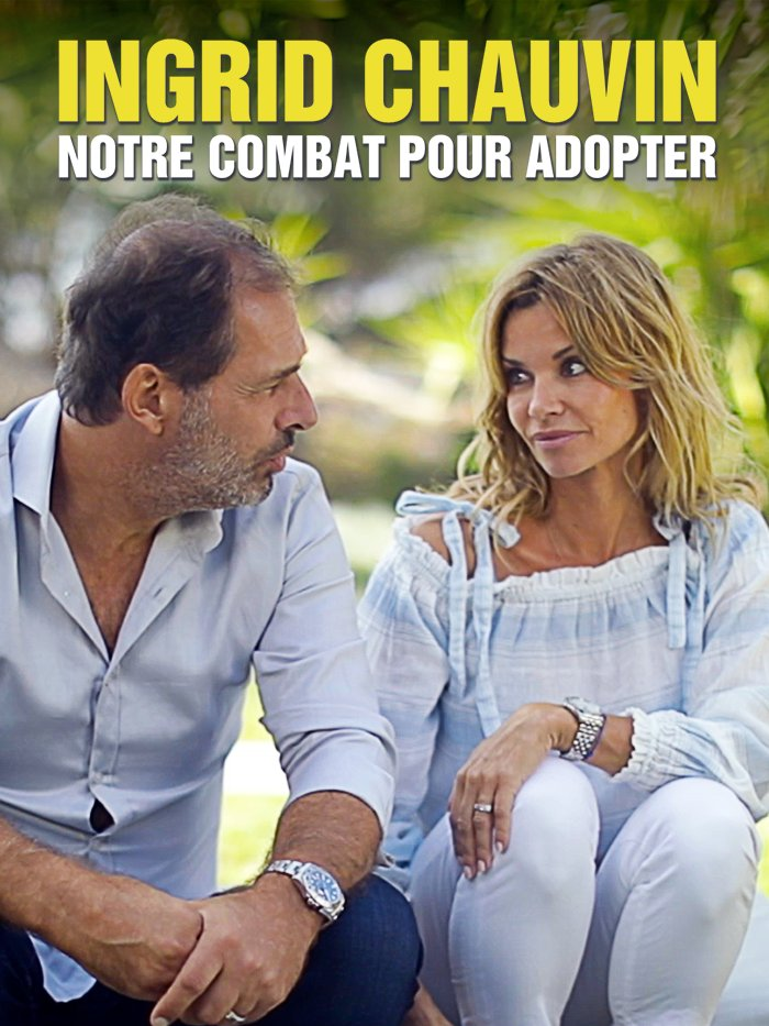 Ingrid Chauvin : notre combat pour adopter