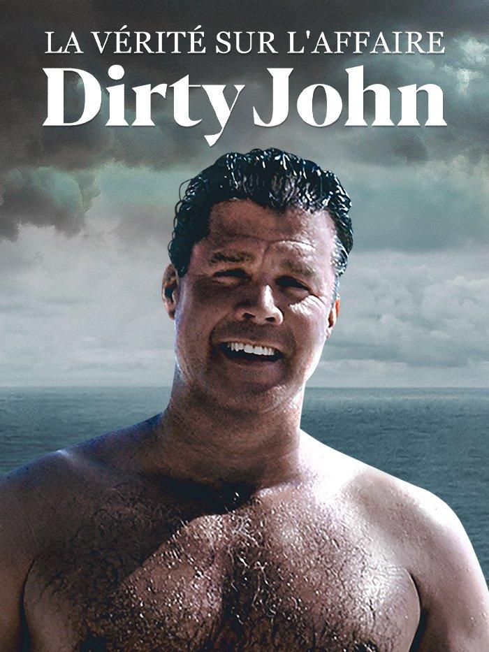La vérité sur l'affaire Dirty John