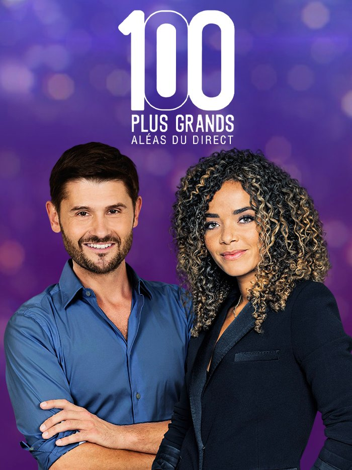Les 100 plus grands aléas du direct