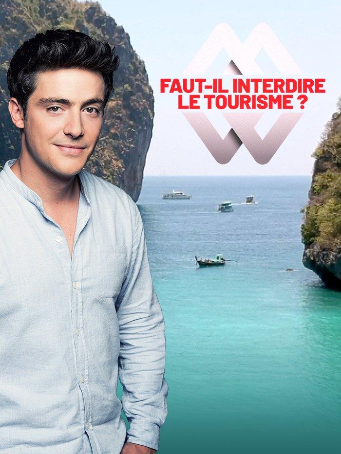Martin Weill - Faut-il interdire le tourisme ?