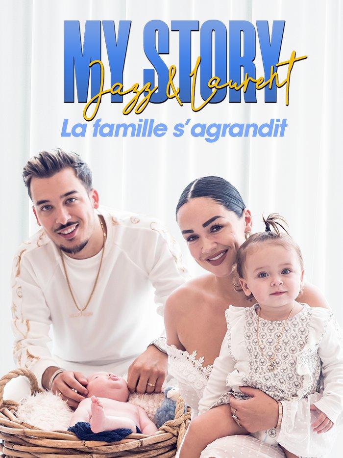 MyStory : Jazz et Laurent, la famille s'agrandit