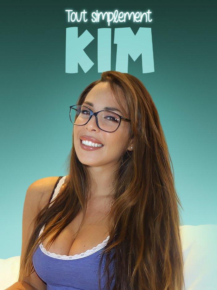Tout simplement Kim