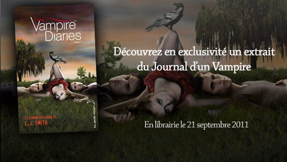 """Inédit : Découvrez le premier chapitre du """"Journal d'un Vampire"""" (Tome 1)"""