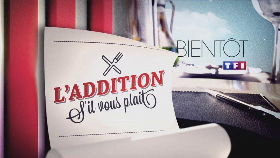 """Lancement le lundi 7 avril de """"L'addition, s'il vous plaît !"""" à 17h00 sur TF1 !"""