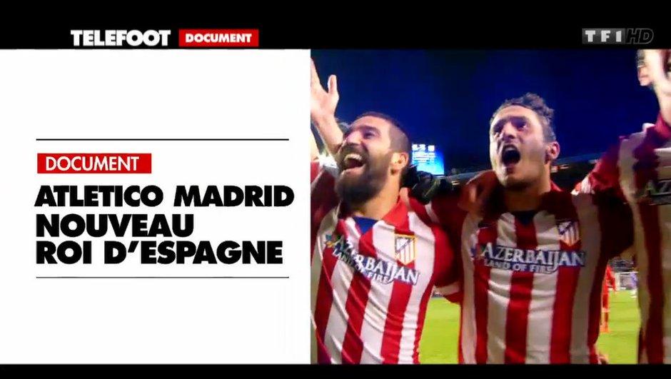 Atlético de Madrid : Nouveau maître de l'Espagne