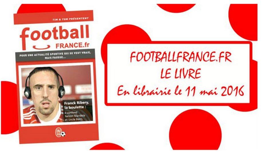 Le site parodique FootballFrance.fr sort son 1er livre chez J'ai Lu