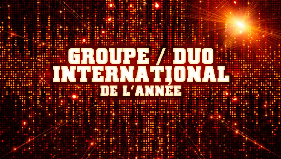 Groupe / Duo International de l'année - Pré-nominations - NRJ Music Awards 2013