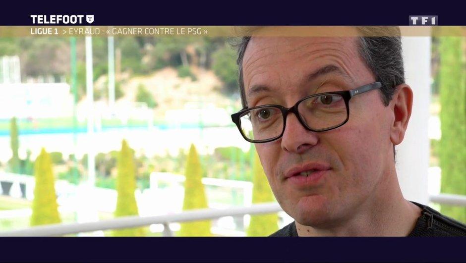 """[Exclu Téléfoot 19/02] - Eyraud : """"Le PSG est une montagne, mais on est l'OM et l'OM doit gagner"""""""