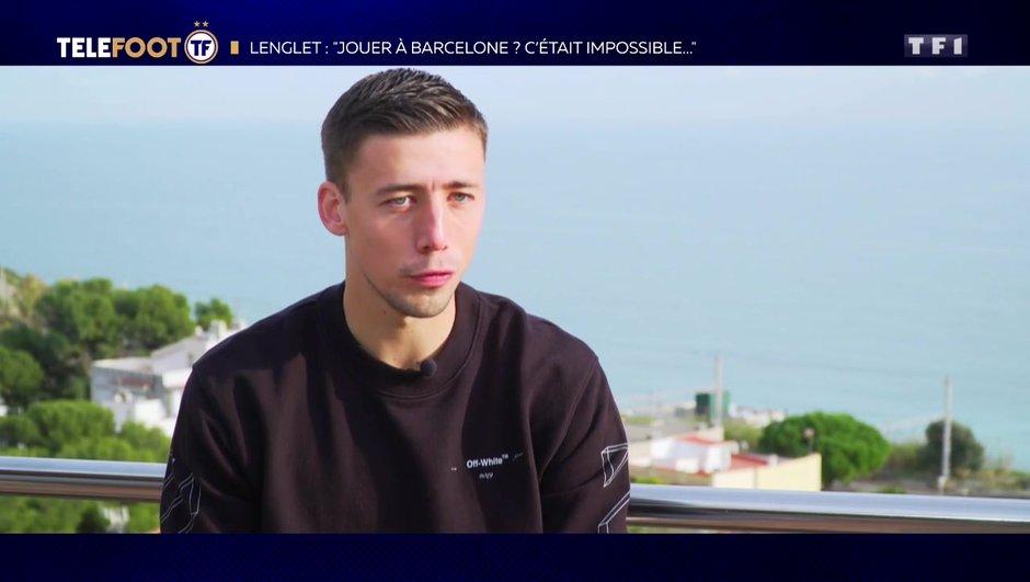 """[EXCLU Téléfoot – 2/12] - Lenglet évoque l'équipe de France : """"Je pense ne pas être loin du niveau"""""""