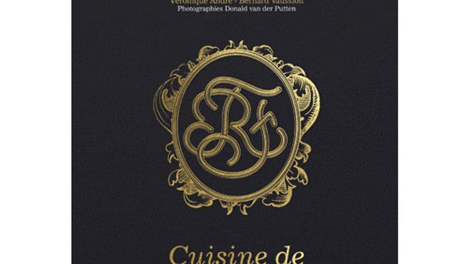 """Livre de recettes : """" Cuisine de l'Elysée - A la table des Présidents """""""