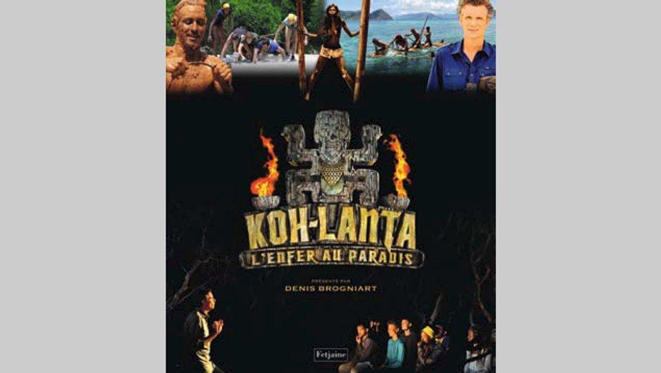 """Le livre """"Koh-Lanta - L'enfer au paradis"""" embarquement immédiat !"""