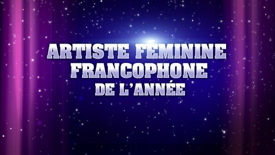 NRJ Music Awards : sont pré-nommées pour l'Artiste féminine francophone de l'année...