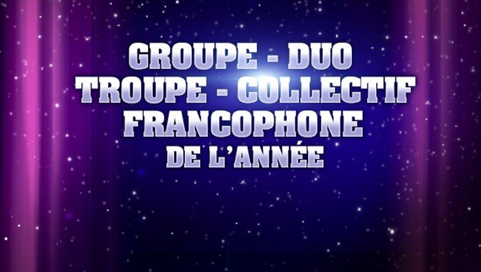 NRJ Music Awards : sont pré-nommés pour le Groupe / Duo / Troupe / Collectif francophone de l'année...