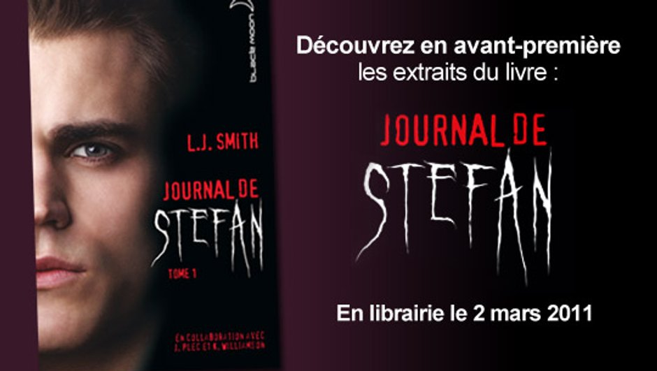 """Inédit : découvrez les premiers extraits du """"Journal de Stefan"""""""